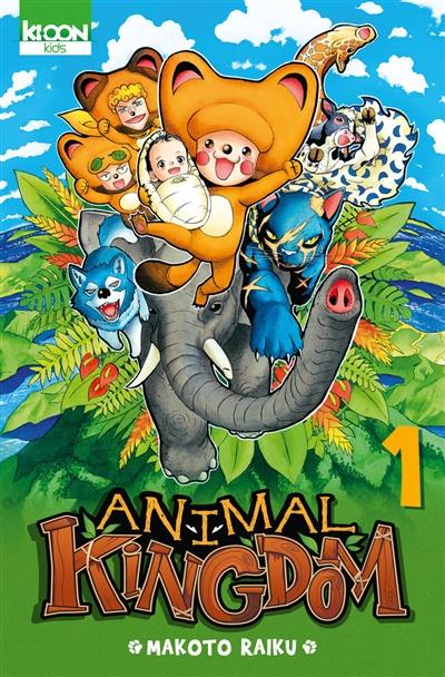 Animal kingdom. 1 / Makoto Raiku | Raiku, Makoto (1974-....). Auteur