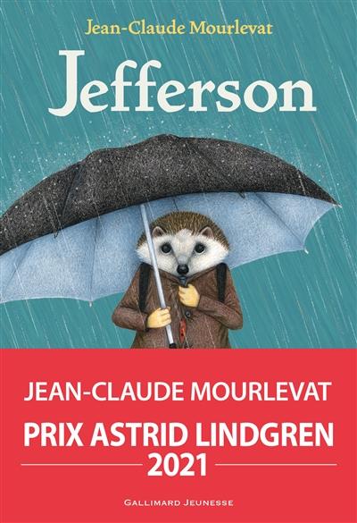 Jefferson / Jean-Claude Mourlevat   Mourlevat, Jean-Claude (1952-). Auteur