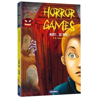 Horror games. Vol. 3. Mort de rire
