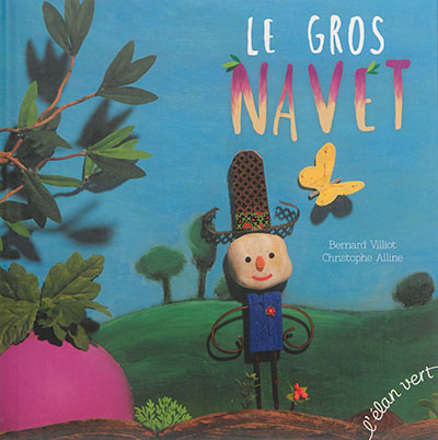 Le gros navet / Bernard Villiot, Christophe Alline   Villiot, Bernard. Auteur