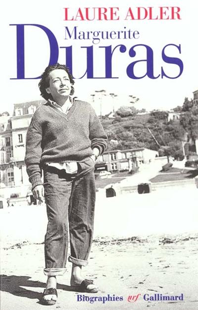 Marguerite Duras   Adler, Laure (1950-....). Auteur