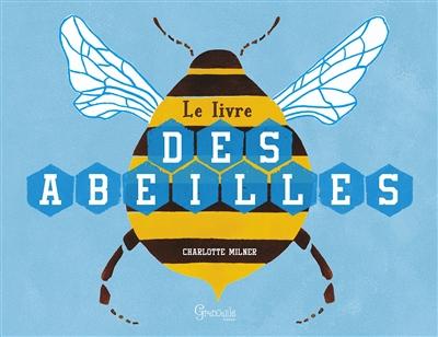 Le Livre des abeilles | Milner, Charlotte