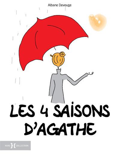 Les 4 saisons d'Agathe | Albane Devouge. Auteur