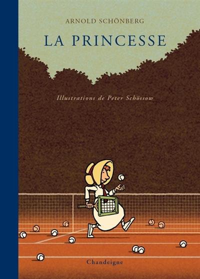 La Princesse : texte de souvenir de Nuria Schoenberg Nono | Schönberg, Arnold. Auteur