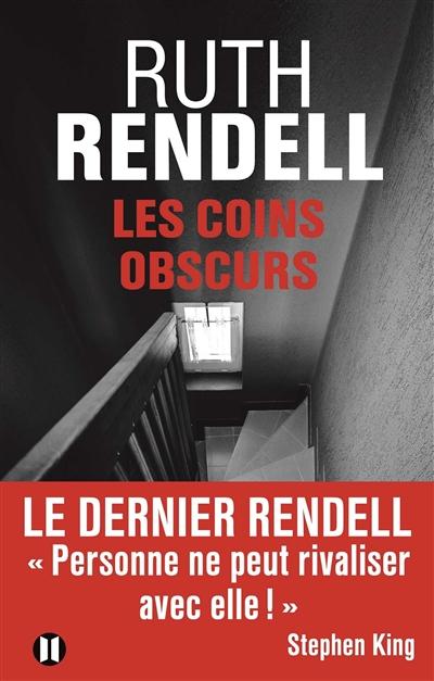 coins obscurs (Les) | Rendell, Ruth (1930-2015). Auteur