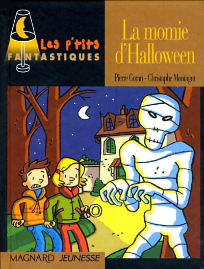 La Momie d'Halloween / Pierre Coran | Coran, Pierre. Auteur