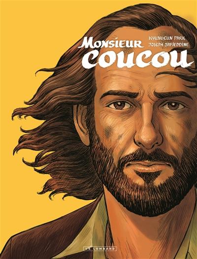 Monsieur Coucou / scénario, Joseph Safieddine | Safieddine, Joseph (1986-....). Auteur