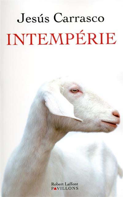 Intempérie / Jesús Carrasco | Carrasco, Jesús (1972-....). Auteur