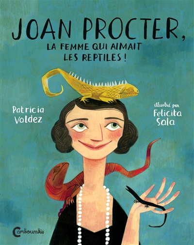 Joan Procter, la femme qui aimait les reptiles ! |