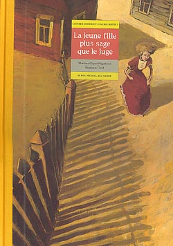 La Jeune fille plus sage que le juge : un conte roumain | Cojan-Negulesco, Mariana (1948-....). Auteur