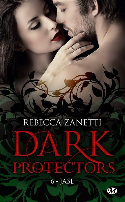 Dark protectors. Vol. 6. Jase