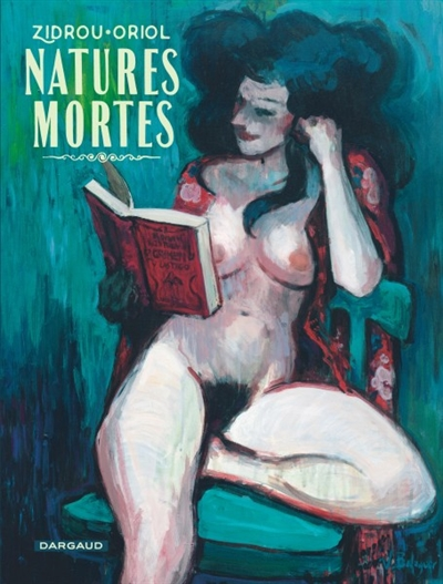 Natures mortes   Zidrou (1962-....). Scénariste