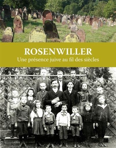 Rosenwiller : une présence juive au fil des siècles