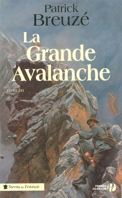 La grande avalanche : roman / Patrick Breuzé   Breuzé, Patrick (1953-....). Auteur