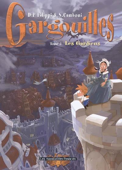 Gargouilles. 3, Les gardiens | Filippi, Denis-Pierre (1972-....). Auteur
