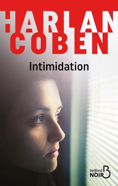 Intimidation / Harlan Coben | Coben, Harlan (1962-....). Auteur
