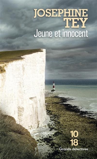 Jeune et innocent | Tey, Josephine (1896-1952). Auteur