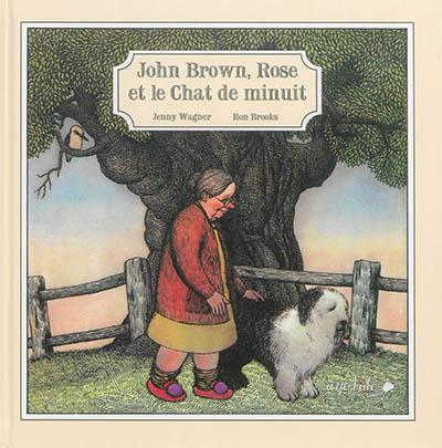 John Brown, Rose et le chat de minuit | Wagner, Jenny. Auteur