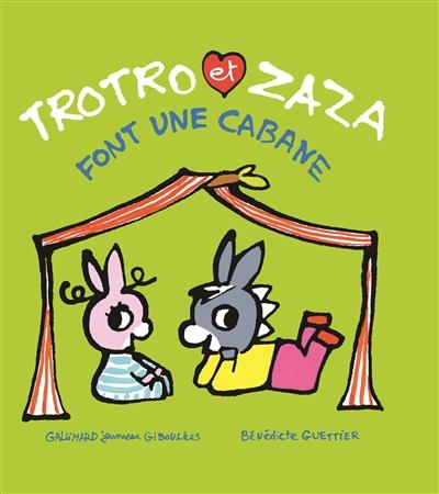 Trotro et Zaza font une cabane   Guettier, Bénédicte (1962-....)