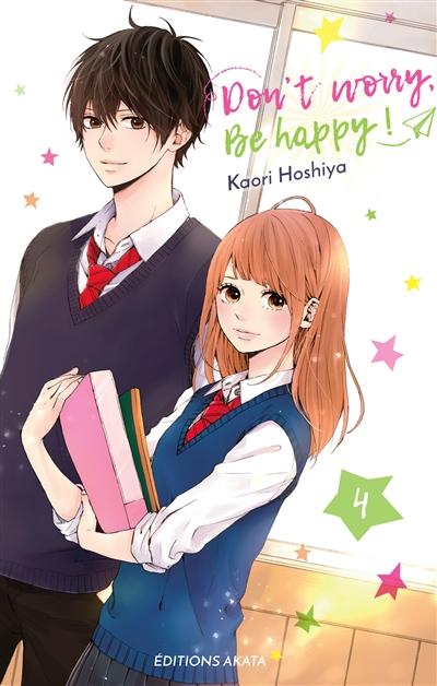 Don't worry, be happy !. 4 / Kaori Hoshiya | Hoshiya, Kaori. Auteur