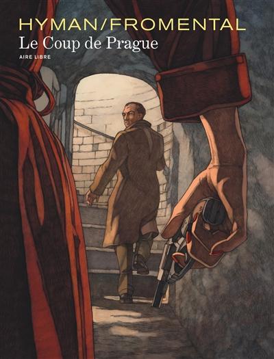 coup de Prague (Le) | Fromental, Jean-Luc. Auteur