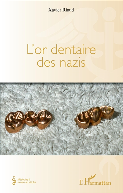 L'or dentaire des nazis