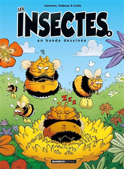 Les insectes en bande dessinée. Vol. 6