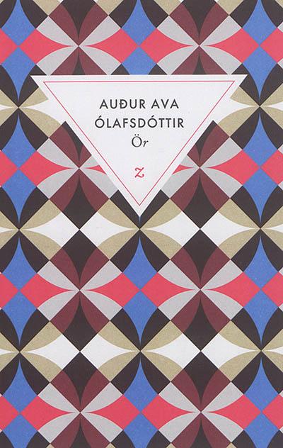 Or : roman | Audur Ava Olafsdottir, Auteur