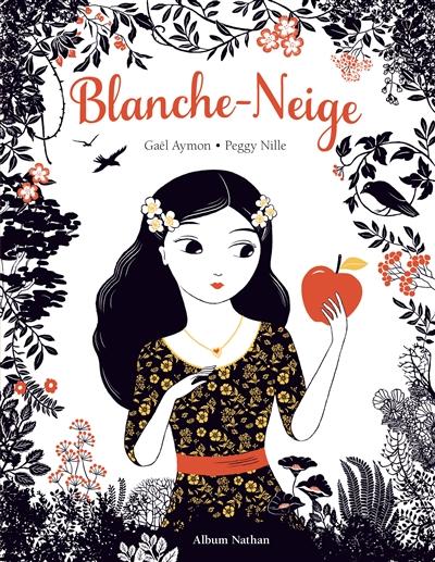 Blanche-Neige | Aymon, Gaël (1973-....). Auteur