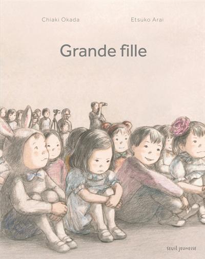 Grande fille / Chiaki Okada, Etsuko Arai | Okada, Chiaki. Auteur