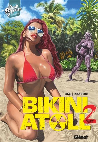 Bikini atoll. Vol. 2.2