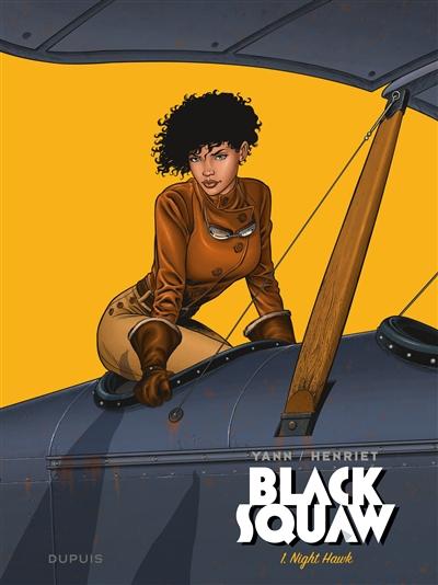Black squaw. Vol. 1. Night Hawk