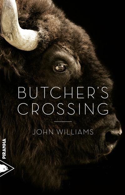Butcher's Crossing | Williams, John Edward (1922-1994)