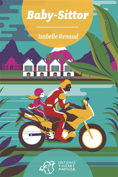 Baby-sittor / Isabelle Renaud | Renaud, Isabelle. Auteur