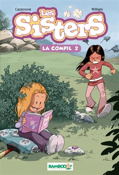 Les sisters : la compil'. Vol. 2