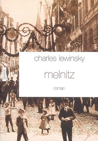 Melnitz : roman | Lewinsky, Charles (1946-....). Auteur