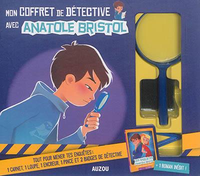 Mon coffret de détective avec Anatole Bristol