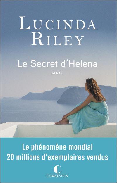 Le secret d'Helena / Lucinda Riley | Riley, Lucinda. Auteur