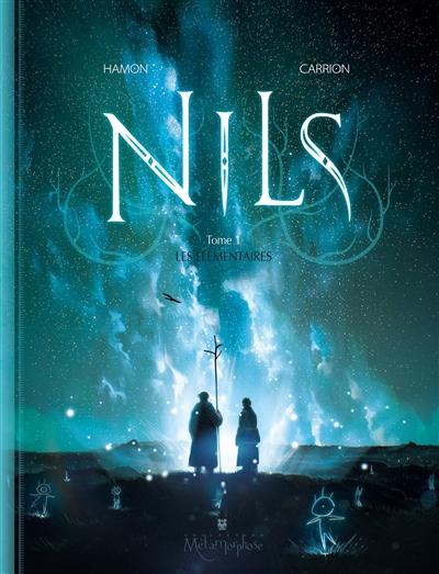 Nils. Vol. 1. Les élémentaires