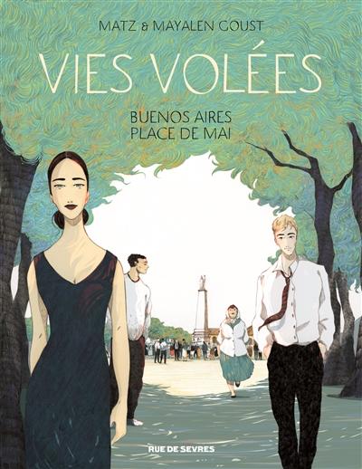 Vies volées : Buenos Aires, Place de Mai   Matz (1967-....). Auteur