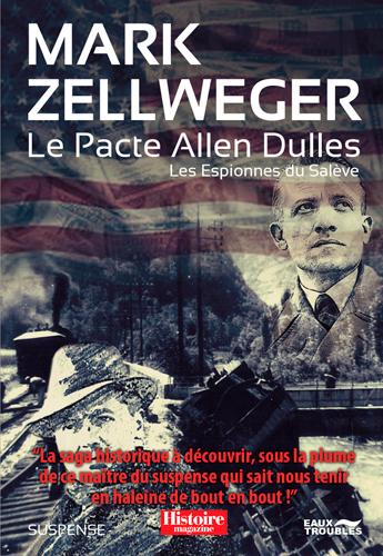 Les espionnes du Salève. Le pacte Allen Dulles : suspense