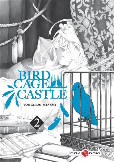 Birdcage castle. Vol. 2