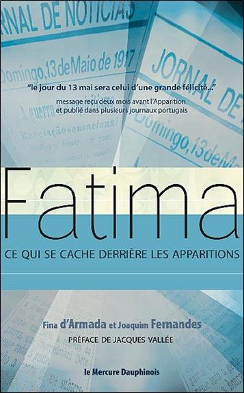Fatima : ce qui se cache derrière les apparitions