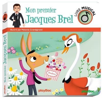 Mon premier Jacques Brel
