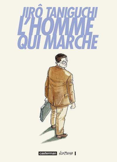 L'homme qui marche | Jirô Taniguchi
