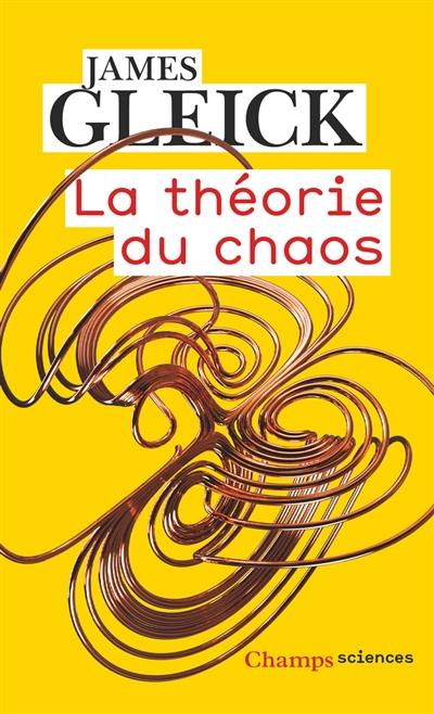 La théorie du chaos : vers une nouvelle science