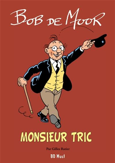 Monsieur Tric : intégrale en 5 albums