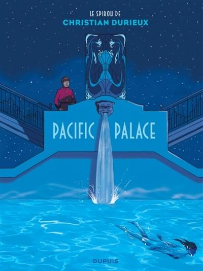 Le spirou de Christian Durieux. Pacific Palace