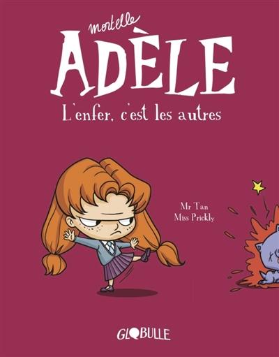 Mortelle Adèle. Vol. 2. L'enfer, c'est les autres