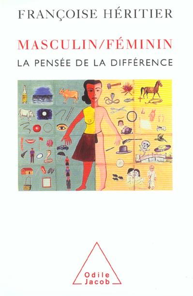La pensée de la différence | Héritier, Françoise (1933-....)